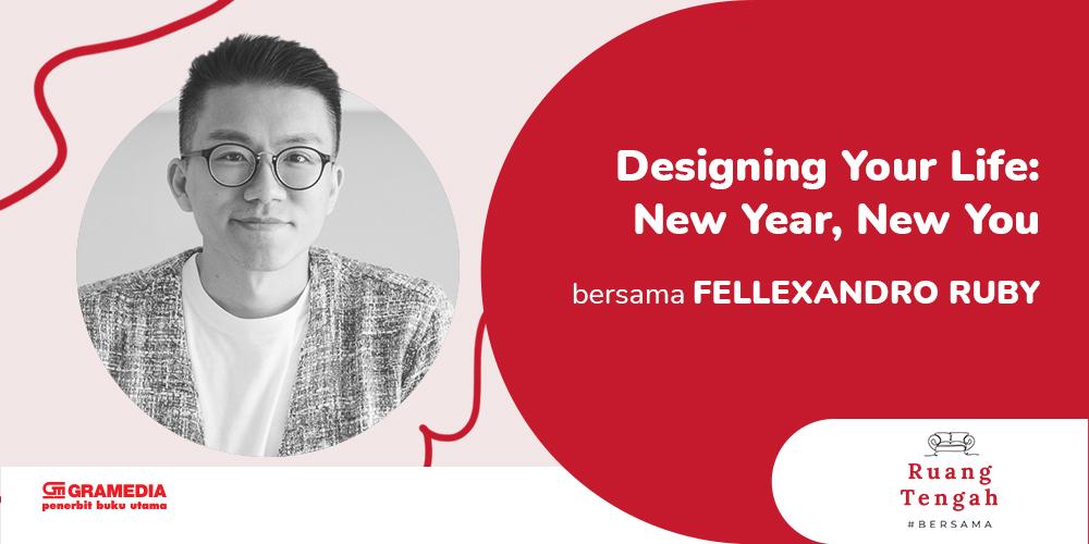 Gambar event Designing Your Life: New Year, New You dari Gramedia Pustaka Utama