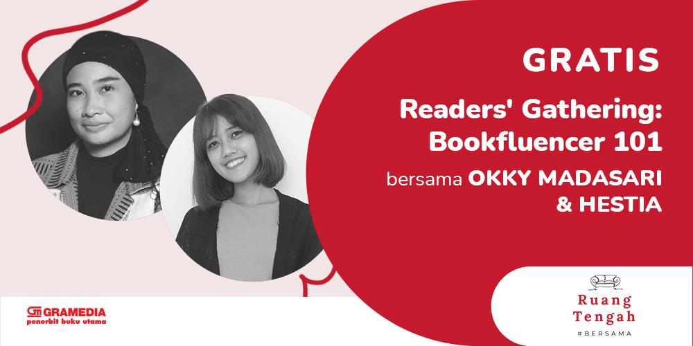 Gambar event Readers' Gathering: Bookfluencer 101 dari Gramedia Pustaka Utama