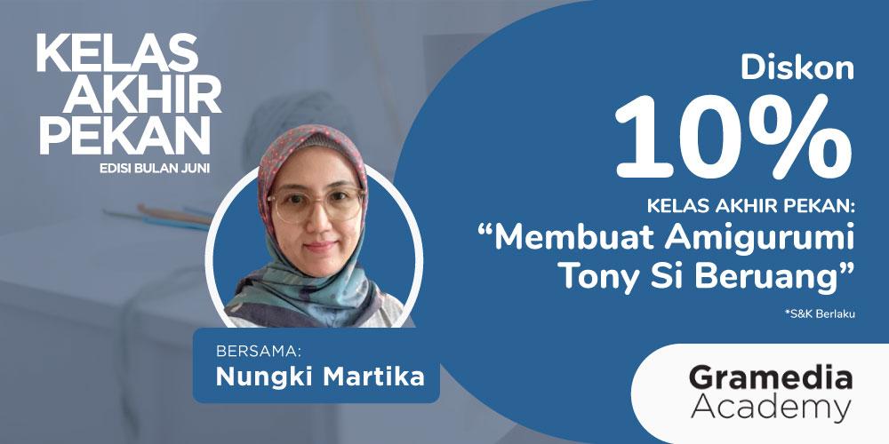 Gambar event Diskon 10% KELAS AKHIR PEKAN : Membuat Amigurumi Tony si Beruang  bersama Nungki Martika dari Gramedia Academy