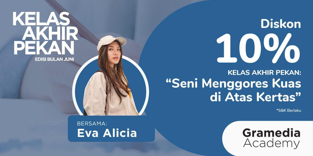 Gambar event Diskon 10% KELAS AKHIR PEKAN: Seni Menggores Kuas di atas Kertas  bersama Eva Alicia dari Gramedia Academy