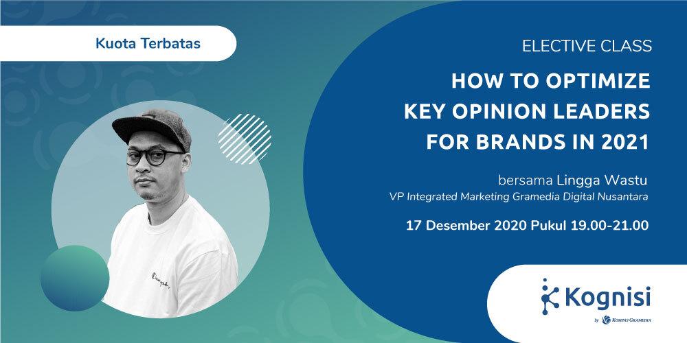 Gambar event How to Optimize Key Opinion Leaders for Brands in 2021 dari Kognisi Kompas Gramedia